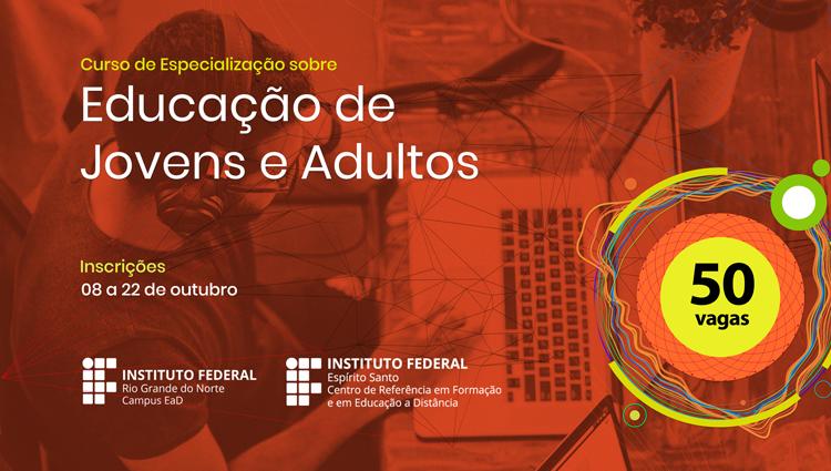 IFRN divulga edital de curso de especialização em práticas assertivas para EJA